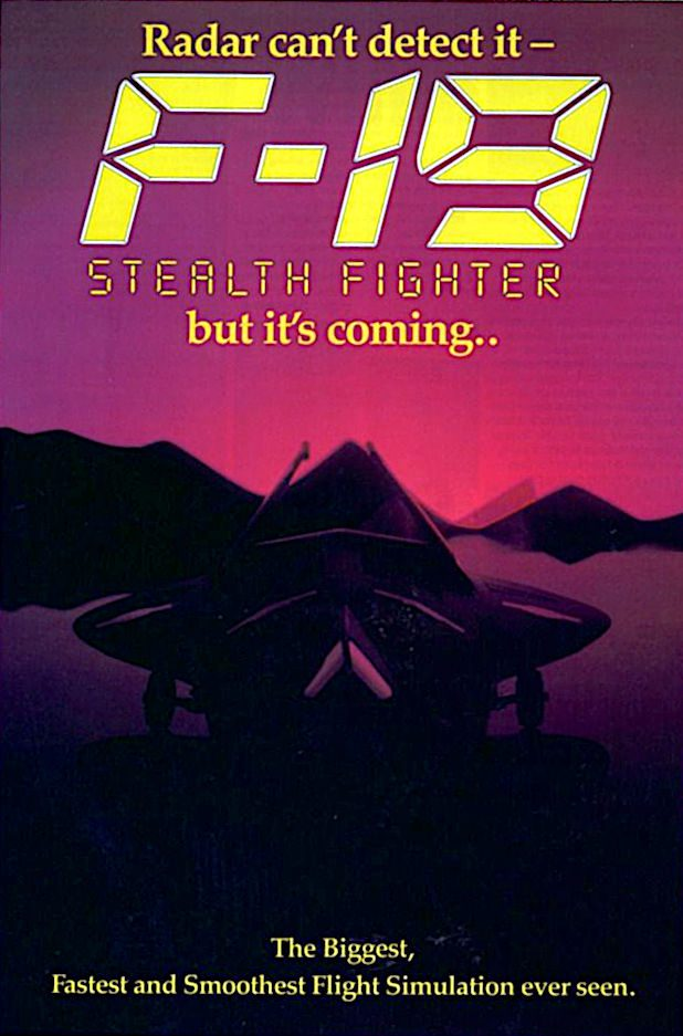 Microprose F-19 radar stealth fighter simulation game advert 1988